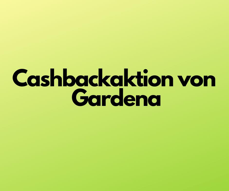 cashback aktion gardena